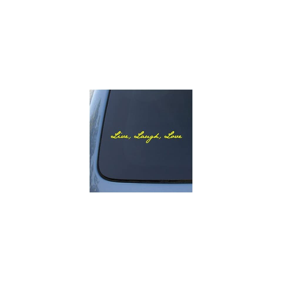 LIVE LAUGH LOVE   Vinyl Car Decal Sticker #1535  Vinyl Color Yellow