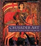 img - for Crusader Art [Hardcover] [2008] Jaroslav Folda book / textbook / text book
