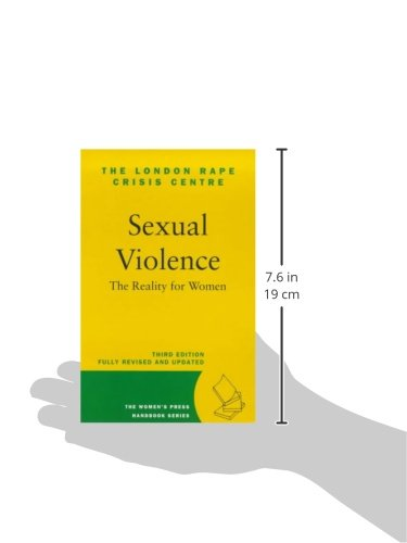 Sexual Violence: the Reality for Women (The Women's Press handbook series)