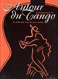 echange, troc Adrien Politi - Autour du tango