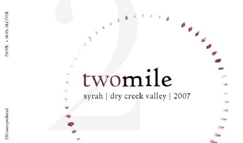 2007 Two Mile, Unti Vineyards, Dry Creek Valley Syrah 750 Ml