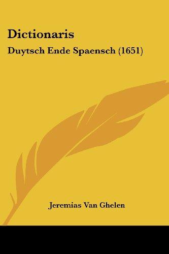 Dictionaris: Duytsch Ende Spaensch (1651)