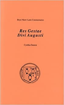 Res gestae divi augusti bryn mawr commentaries latin - Res gestae divi augusti ...