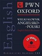 Wielki Slownik Angielsko-Polski (Polska…