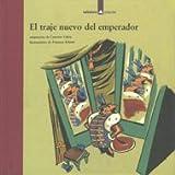 El 'traje Nuevo Del Emperador/the Emperor's New Clothes (Spanish Edition)