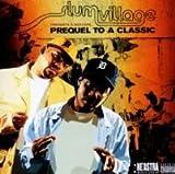 echange, troc Slum Village - Prequel To A Classic