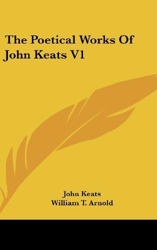 The Poetical Works Of John Keats V1