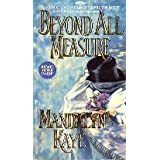 Beyond All Measure by Mandalyn Kaye