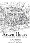 Arden House: Books 1 and 2