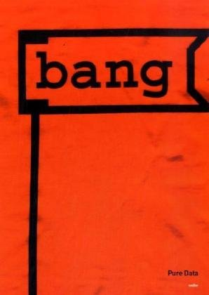 Bang: Pure Data