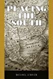 Placing the South (1617032026) by O'Brien, Michael