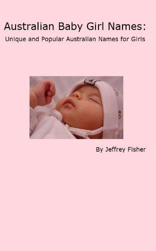 Australian Baby Girl Names: Unique and Popular Australian Names for Girls