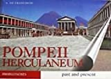 img - for Guide with Reconstructions Pompeii - Herculaneum Past and Present With Reconstructions of the Ancient Monuments book / textbook / text book