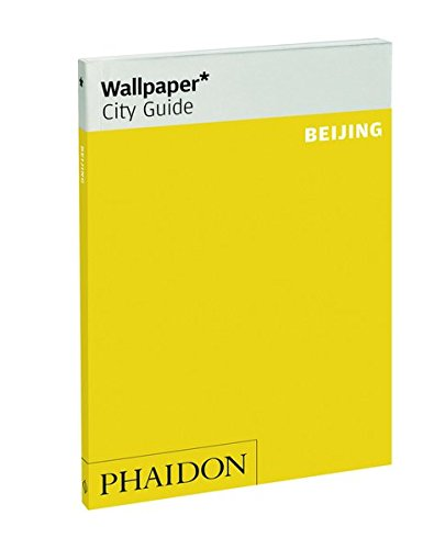 Wallpaper City Guide. Beijing 2015
