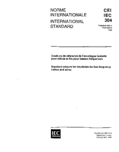 Iec 60304 Ed. 3.0 B:1982, Standard Colours For Insulation For Low-Frequency Cables And Wires