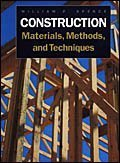 Construction Materials,  Methods and Techniques by Spence, William P.