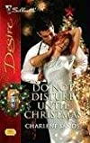 Do Not Disturb Until Christmas (Silhouette Desire)