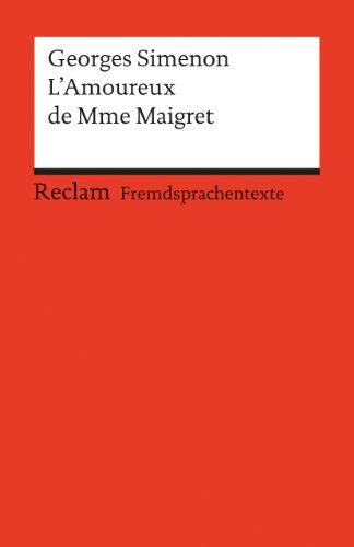 L'Amoureux de Mme Maigret: (Fremdsprachentexte)
