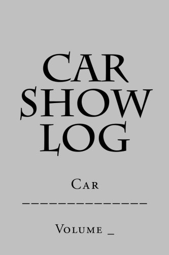 Car Show Log: Single Car Silver Cover (S M Car Journals) (Motorcycle Dream Garages compare prices)