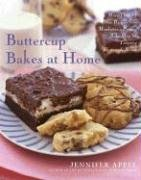 Buttercup Bakes at Home More Than 75 New Recipes from Manhattan's Premier Bake Shop for Tempting Homemade Sweets