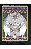 img - for Creature Teachers: A Guide to the Spirit Animals of the Native American Tradition Paperback February 1, 1997 book / textbook / text book