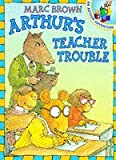 Arthur's Teacher Trouble (Red Fox Picture Books) (0099216523) by MARC BROWN