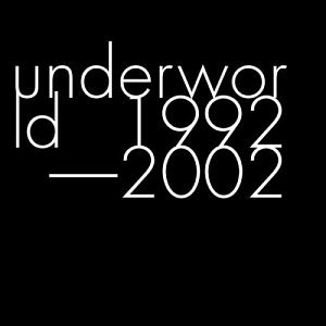 Underworld - Kevin & Perry
