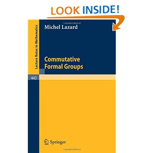 Commutative Formal Groups M.P. Lazard