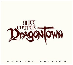 Alice Cooper - Dragontown (Special Edition) - Zortam Music