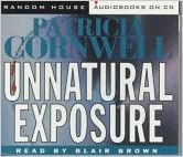 Unnatural Exposure: A novel (Kay Scarpetta)