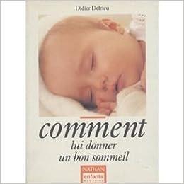 Comment lui donner un bon sommeil 9782092907023 books - Comment choisir un bon sommier ...