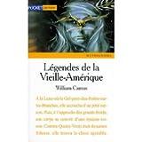 echange, troc William Camus - Légendes de la Vieille-Amérique