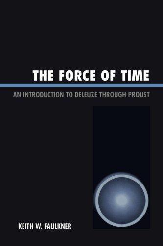 La Force du temps : une Introduction à Deleuze par Proust