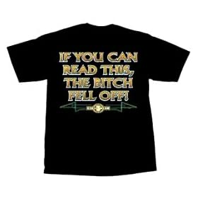 If You Can Read This, The Bitch Fell Off T-Shirt