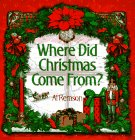 img - for Where Did Christmas Come From? book / textbook / text book