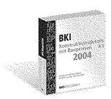 BKI Baukonstruktionsdetails mit Baupreisen 2004