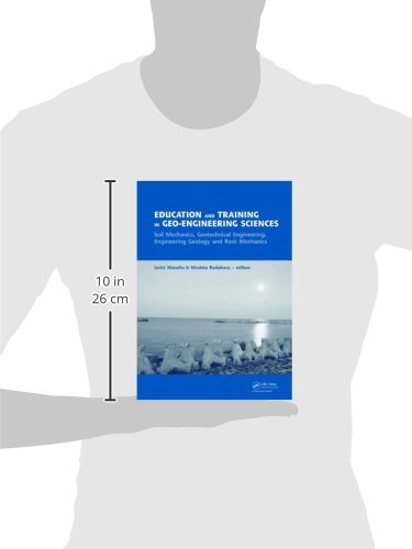 Education and Training in Geo-Engineering Sciences: Soil Mechanics and Geotechnical Engineering, Engineering Geology, Rock Mechanics