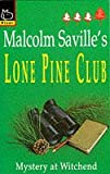 img - for Mystery at Witchend (Lone Pine Club) book / textbook / text book