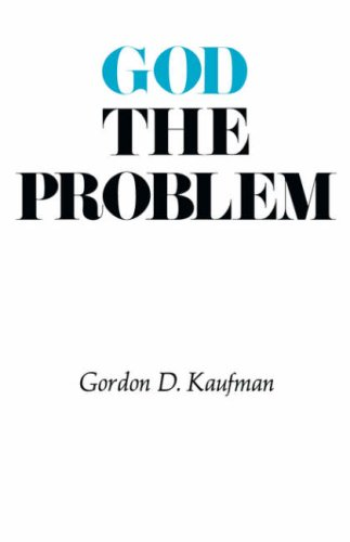 God the Problem, Gordon Kaufman