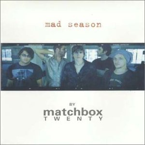 Matchbox Twenty - Mad Season [China Bonus Tracks] - Zortam Music