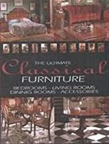 Hot Sale Ultimate Classical Furniture: Bedrooms, Living Rooms, Dining Rooms, Accessories