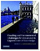 Flooding and Environmental Challenges for Venice and its Lagoon: State of Knowledge