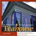 Meaning of the Boulder-Dushanbe Teahouse, George Peknik