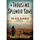 A Thousand Splendid Suns (First Editon)