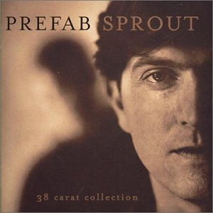 Prefab Sprout - 38 Carat Collection (Disc 1) - Zortam Music