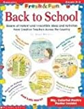 Fresh & Fun: Back to School: Dozens of Instant and Irresistible Ideas and Activities From Teachers Across the Country (0439215714) by Novelli, Joan