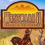 Westward II: Heroes of the Frontier [Download]