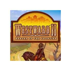 Westward II: Heroes of the Frontier [Game Download]