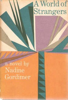 A WORLD OF STRANGERS, NADINE GORDIMER