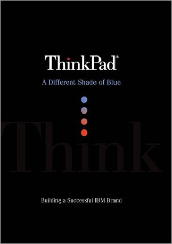 ThinkPad: A Different Shade of Blue